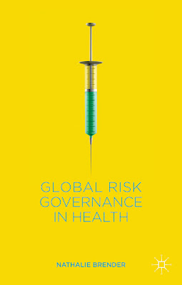 Global Risk Governance in Health - Free Ebook Download