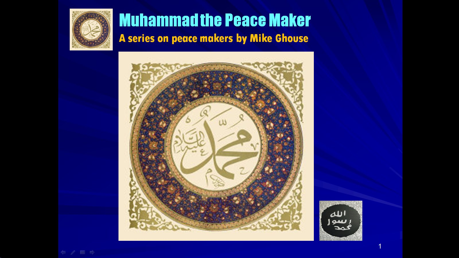 Muslims Together Muhammad Pbuh The Peace Maker Slides