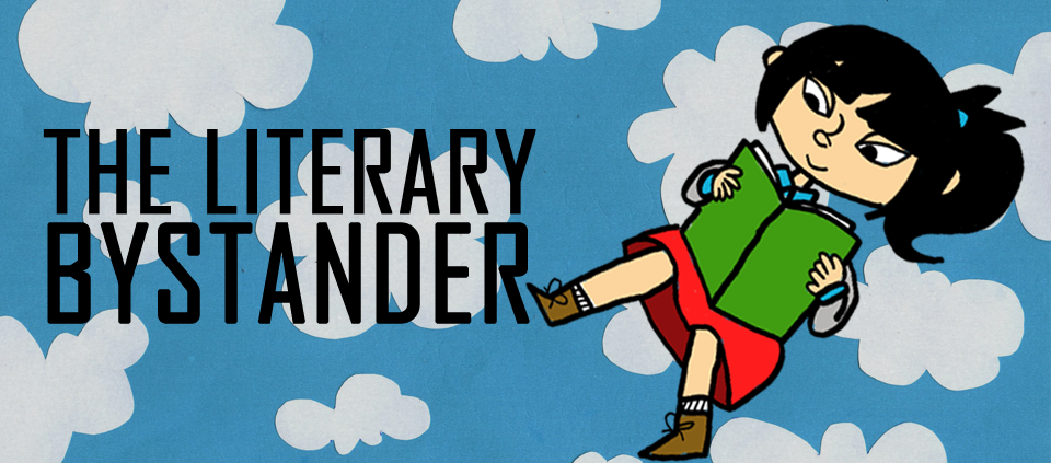 The Literary Bystander