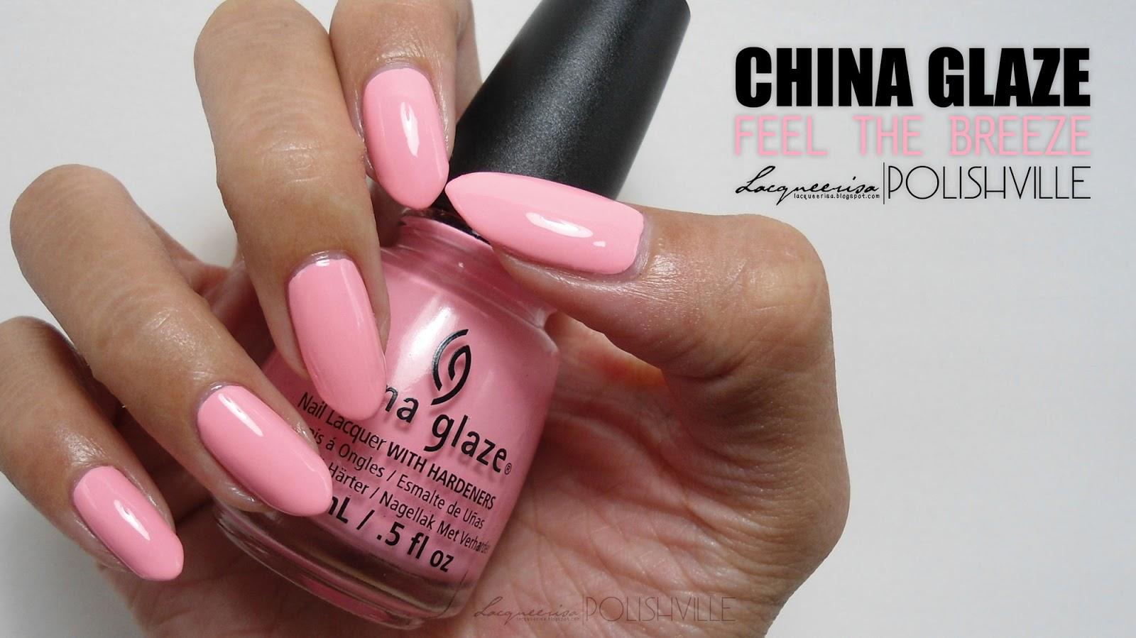 LacqueerisaXPolishville: China Glaze, Feel The Breeze
