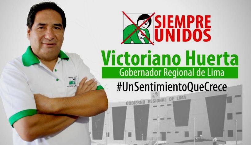 VICTORIANO HUERTA AL GOBIERNO REGIONAL DE LIMA