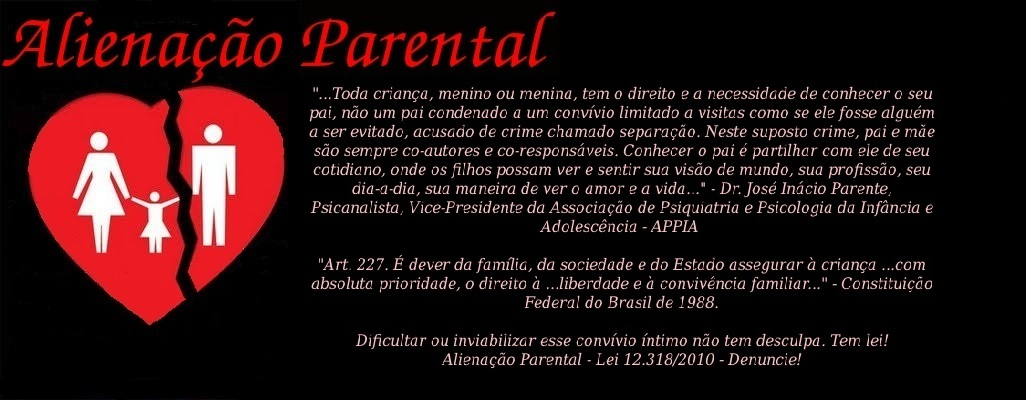 ALIENAÇÃO PARENTAL - FILHO ALIENADO