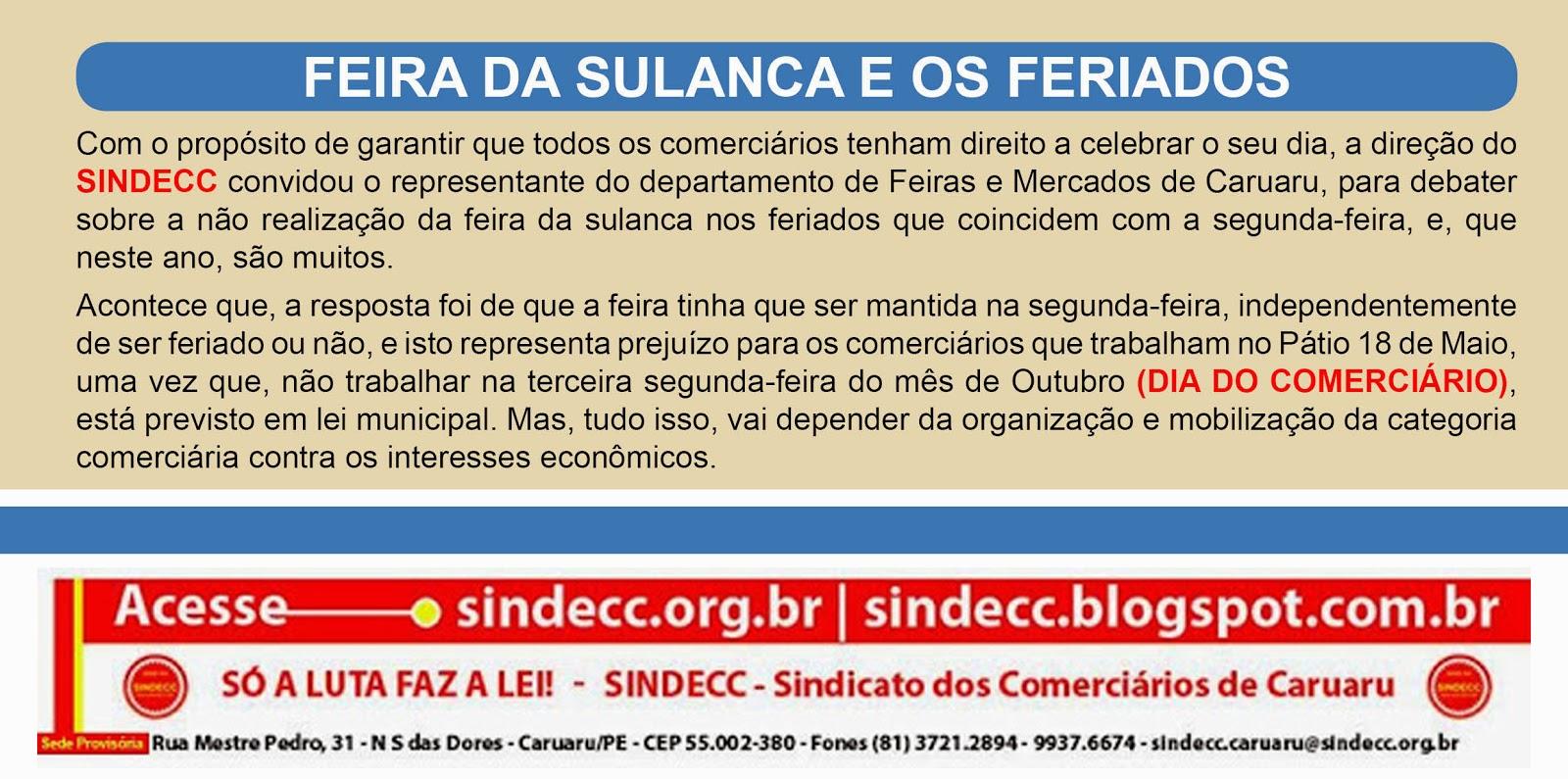 FEIRA DA SULANCA E OS FERIADOS.