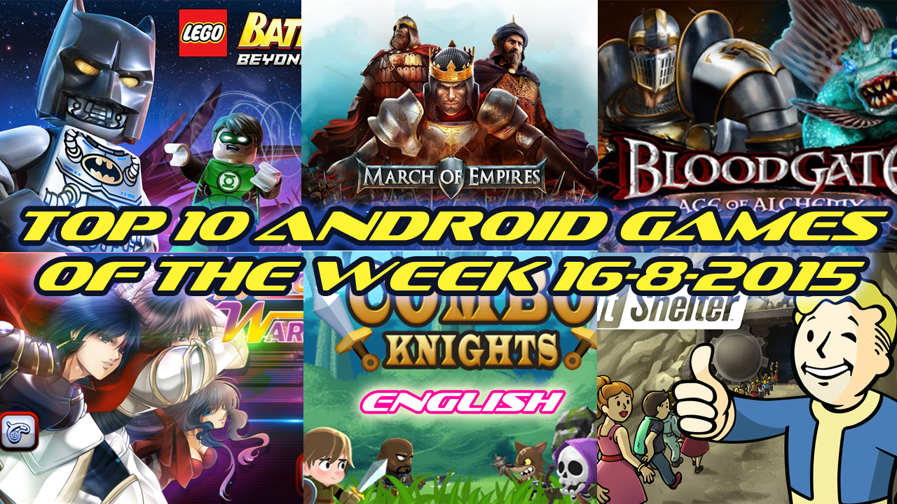 TOP 10 BEST NEW ANDROID GAMES OF THE WEEK - 16th August 2015