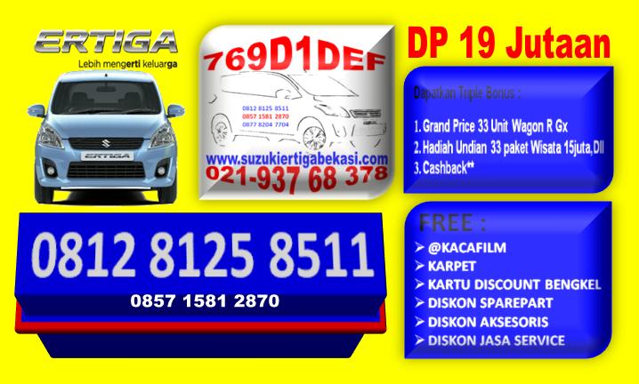 PROMO ERTIGA DP 19 JTan Hub : 021.93768378 / 085715812870
