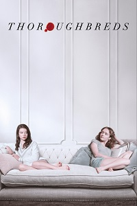 Watch Thoroughbreds Online Free in HD