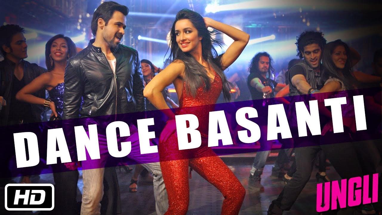 Dance Basanti Tabs Ungli - Vishal Dadlani, Anushka Manchanda, Sachin-Jigar