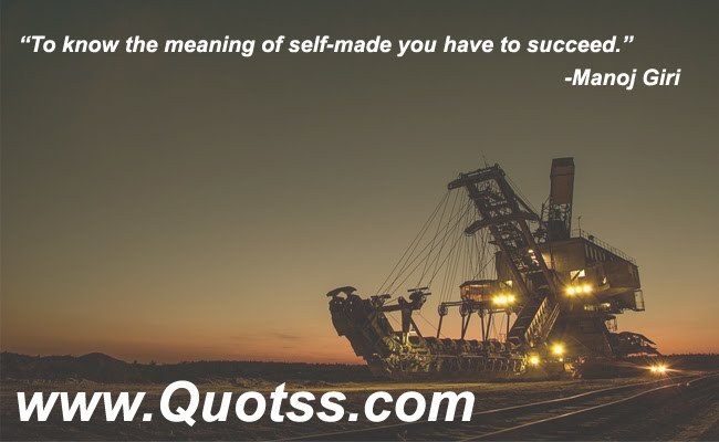 Self Motivation Quote by Manoj Giri on Quotss
