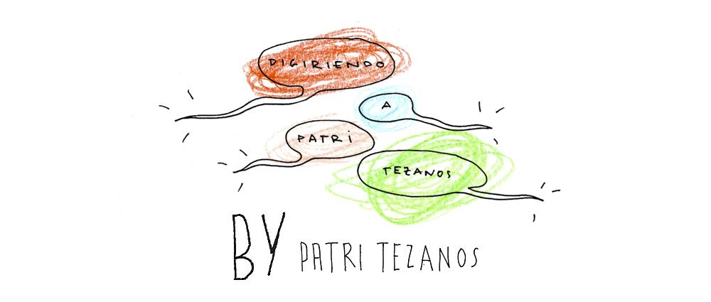 Digiriendo a Patri Tezanos