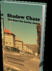 Shadow Chase: The Hunt on Corita Jones