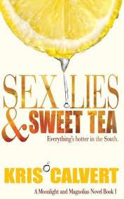 Sex, Lies, and Sweet Tea by Kris Calvert
