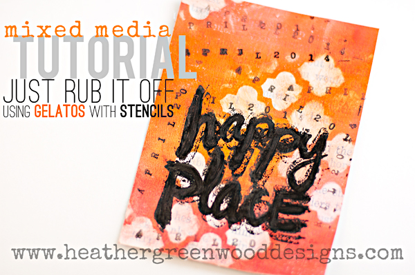 Mixed Media Tutorial | Gelatos | Scrapbooking Ideas | Stencils | Stamping | Project Life