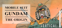 Gundam The Origin, out now!