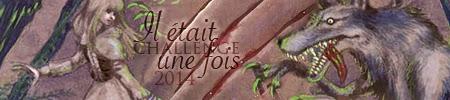 http://aufildemeslectures.blogspot.fr/2013/10/challenge-il-etait-une-fois_23.html
