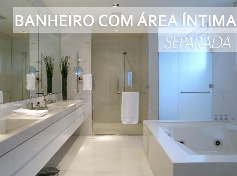 Banheiros com áreas íntimas (vaso e chuveiro) separadas! Veja modelos e dicas -> Decoracao Banheiro Chuveiro