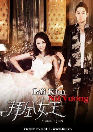 Bái Kim Nữ Vương (2011) VIETSUB - Material Queen (2011) VIETSUB - (13/22)