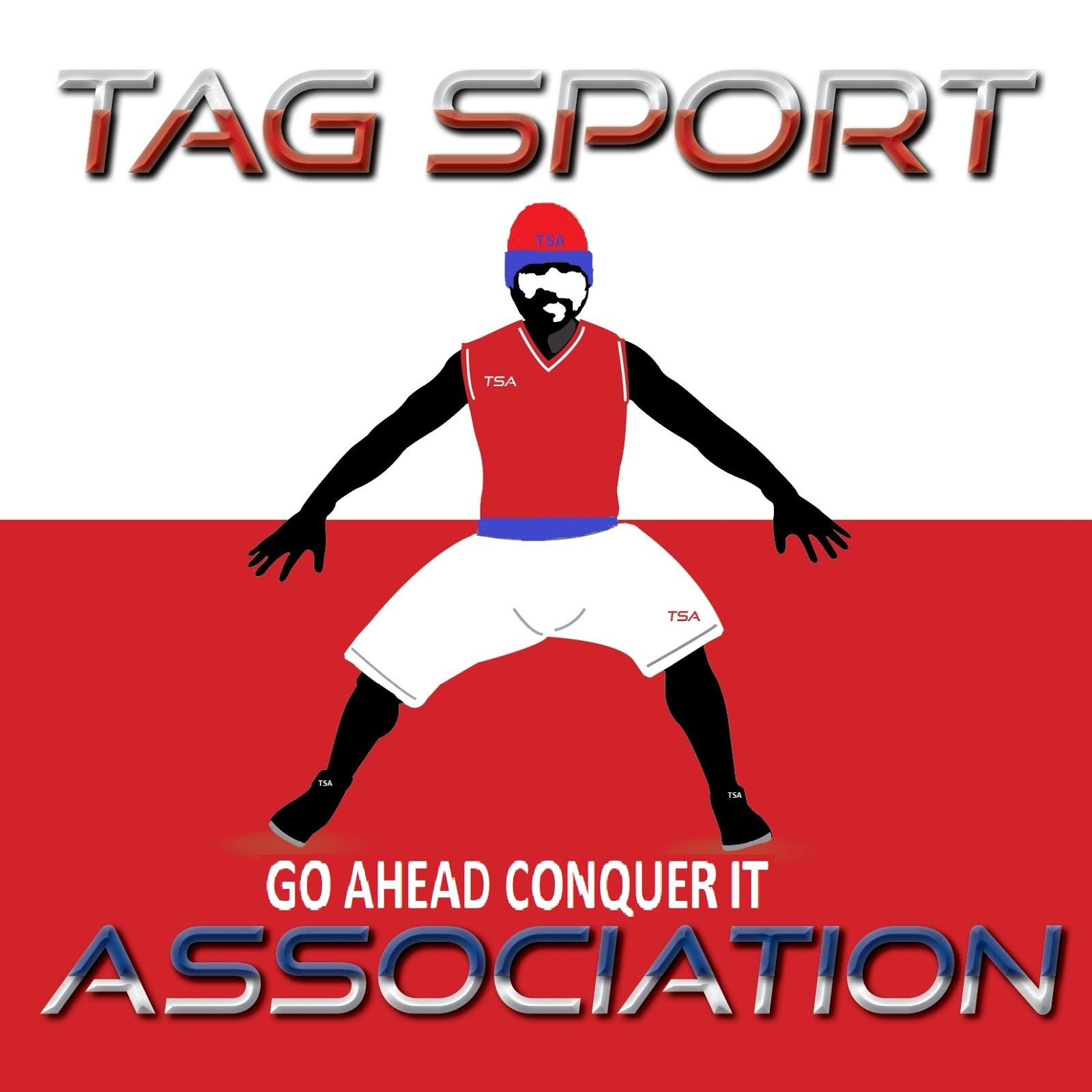 TAG SPORT ASSOCIATION   NO JUST ONLY TRY GO AHEAD AND CONQUER IT