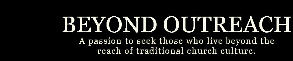 Beyond Outreach