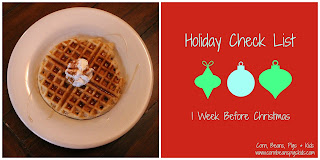 Egg Nog Waffles and 1 Week Before Christmas Check List