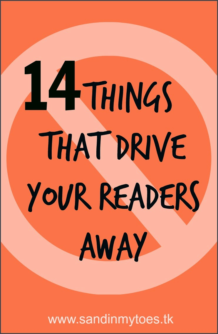 Fourteen things that drive your blog readers away