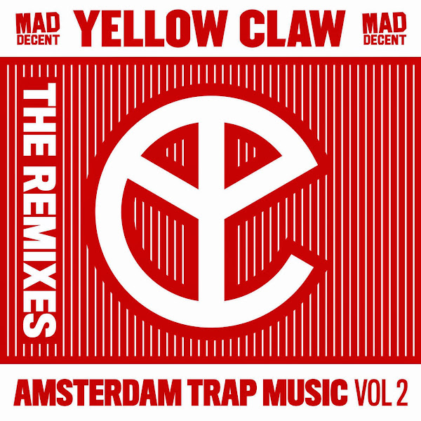 Yellow Claw - Amsterdam Trap Music, Vol. 2 (Remixes) - EP Cover