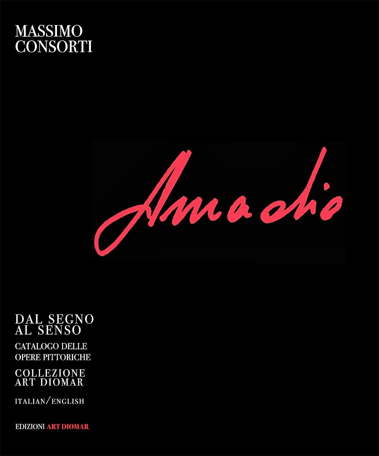 """E' uscito """"Dal segno al senso"""", catalogo delle opere di Vittorio Amadio"""