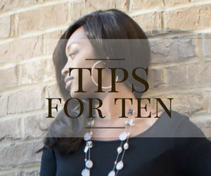 Tips for Ten