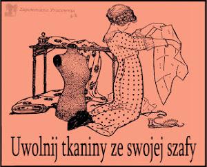 Uwalniam tkaniny :-)