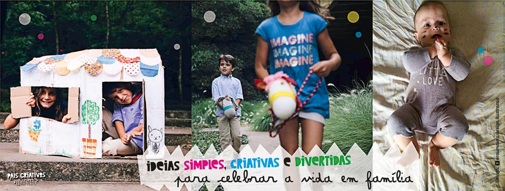 Pais criativos filhos felizes