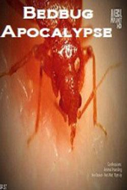 Bedbug Apocalypse (2011)