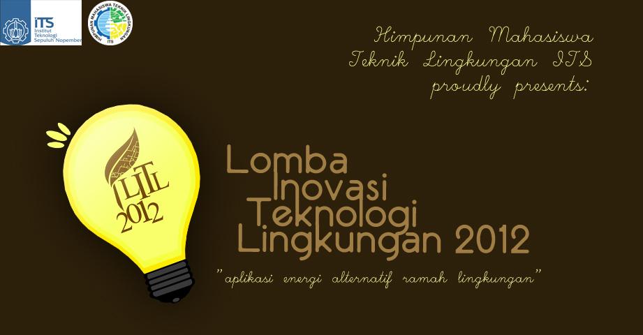 Lomba Inovasi Teknologi Lingkungan 2012