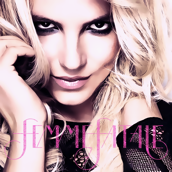 Britney Spears - Femme Fatale. By: Lucas Silva September 7, 2011. Version 2: