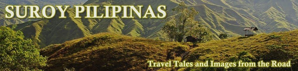 SUROY PILIPINAS - A Philippine Travel Blog