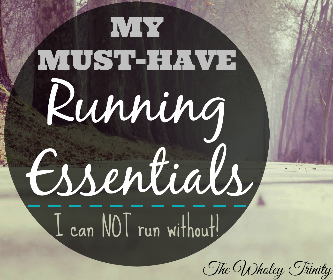 Many things can affect your running performance. These are the items I can NOT run without!!
