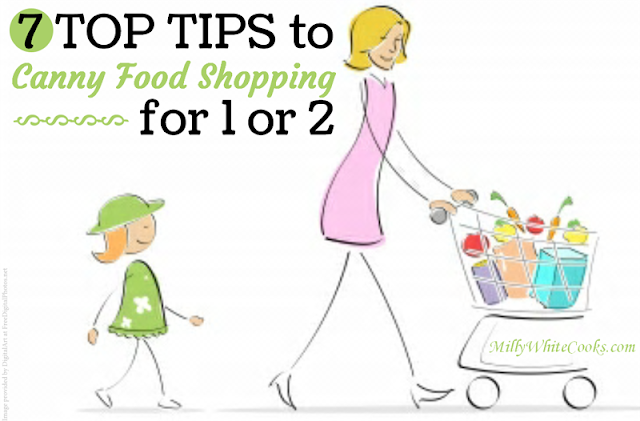 7 Top Tips to Canny Food Shopping for One or Two