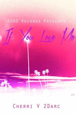 CHERRI V & 2DARC - IF YOU LOVE ME [ARTHUR YOUNGER REMIX]