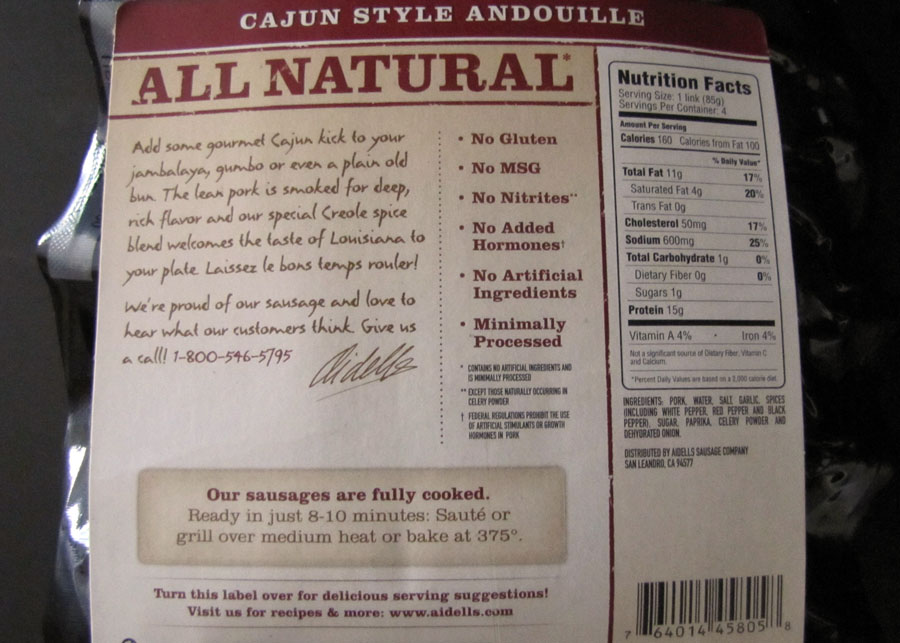 Aidells Cajun Style Andouille Smoked Pork Sausage, available in the packaged hot dog and deli meat and cheeses section of your local Ralph's for $4.99/12 oz ...