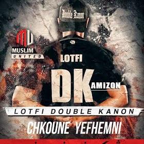 Lotfi Double Kanon-Chkoune Yefhemni 2014