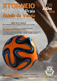 X Torneio de Futebol de Praia - Aldeia da Venda (Freguesia de Santiago Maior).