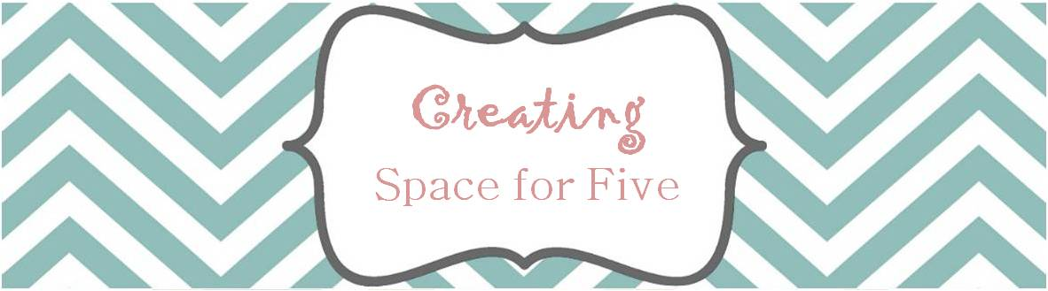 Creating Space For 5