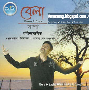 Bela(2011) Sasha Goshal - Kolkata Rabindra Songeet 128Kbps Free Download