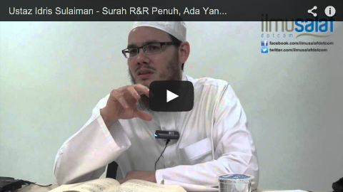 Ustaz Idris Sulaiman – Surah R&R Penuh, Ada yang Masih Belum Solat, Imam Masih Duduk Berzikir?