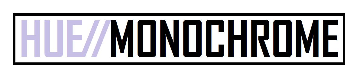 hue // monochrome