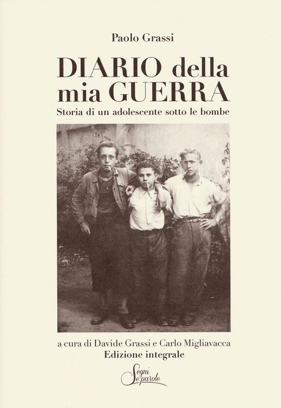 Diario della mia Guerra - Storia di un adolescente sotto le bombe