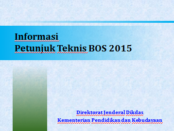 download juknis bos 2015, alokasi dana bos 2015, pembelian laptop oleh sekolah pada anggaran dana bos 2015 alokasi dana bos petunjuk teknis bos 2015