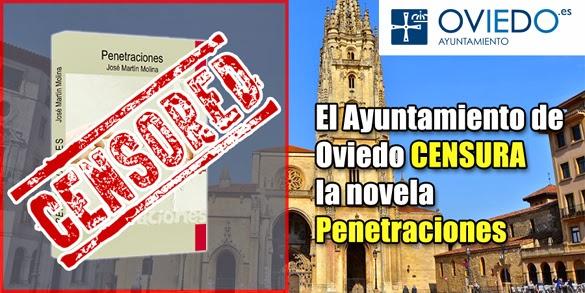 Censura: La novela Penetraciones censurada por el Ayuntamiento de Oviedo