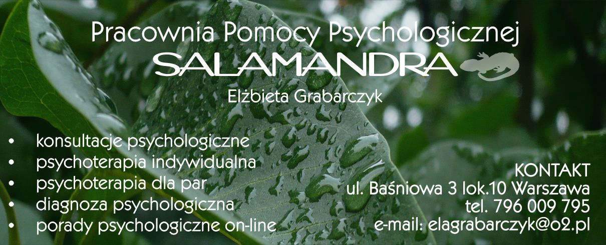 Pracownia Pomocy Psychologicznej SALAMANDRA | Dobry psycholog Warszawa | Elżbieta Grabarczyk