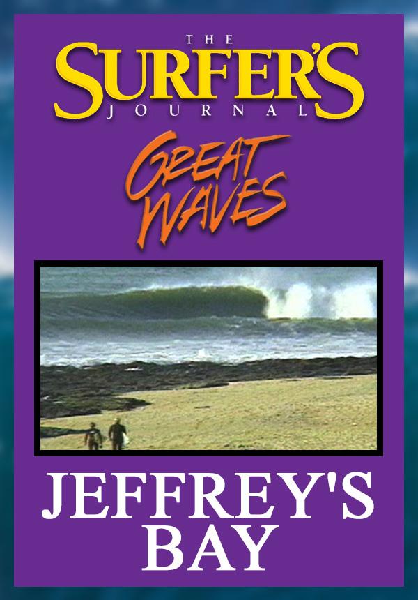 The Surfer's Journal - Great Waves - Jeffrey's Bay (1998)