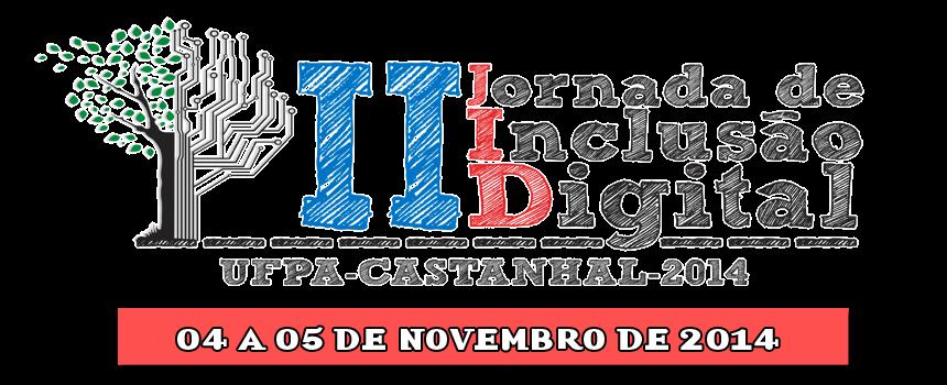 2º Jornada de Inclusão Digital UFPa - CAstanhal
