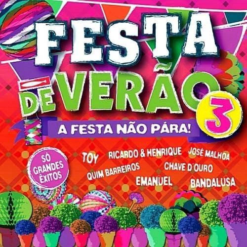 Download – Festa de Verão 3: A Festa Não Pára! – 2014